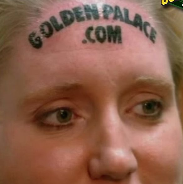 permanently tattooing the casino's name on her forehead